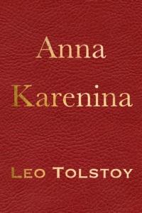 Anna Karenina: Leo Tolstoy