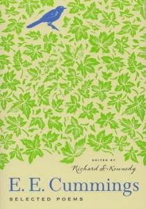 e e cummings: Selected Poems ed. Richard Kennedy