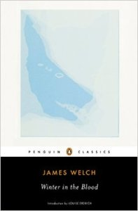 Winter in the Blood: James Welch